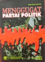 menggugat_partai_politik